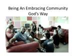 Being An Embracing Community God's Way