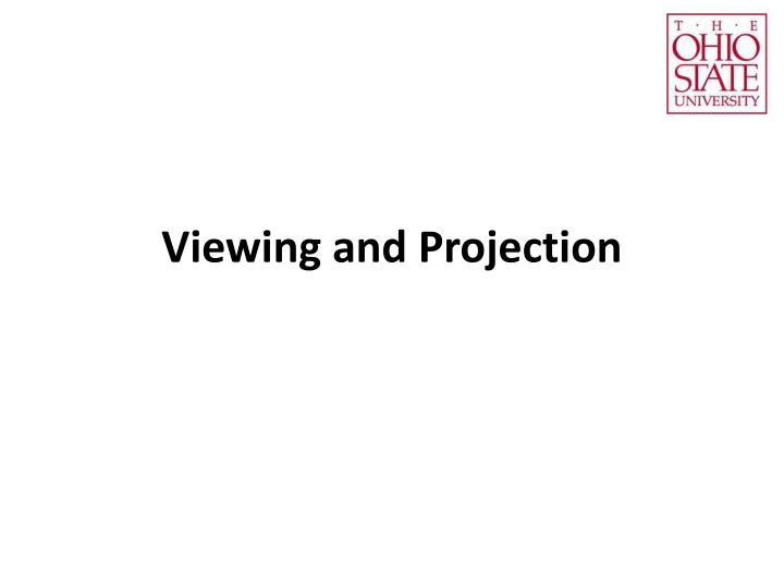 viewing and projection n.