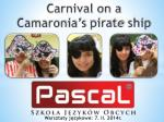 Carnival on a Camaronia's pirate ship