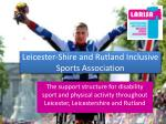 Leicester-Shire and Rutland Inclusive Sports Association