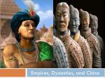 Empires, Dynasties, and China