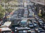 Bus Transport Sector in the Philippines