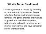 What is Turner Syndrome ?