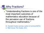 Why Fractions?