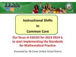 Instructional Shifts In  Common Core