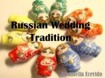 Russian Wedding Tradition