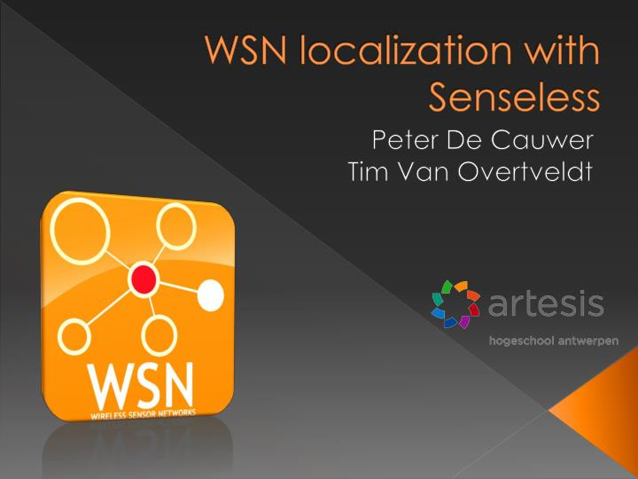 wsn localization with senseless n.
