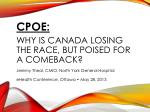 CPOE: Why  is Canada losing the race, but poised for a comeback?