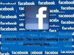 FACEBOOK- The world's leading social networking site.