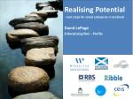 Realising Potential next steps for social enterprise in Scotland David LePage