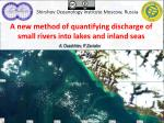 A new method of quantifying discharge of small rivers into lakes and inland seas