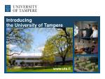 Introducing t he  University  of Tampere