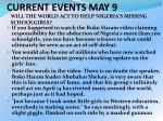 CURRENT EVENTS MAY 9