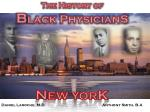 The History of  B lack PhysicianS