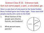 Science Class  9-21   Entrance  task Get out some paper, a pen, a calculator, go.