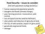Food Security – issues to consider ( link with population ecology dynamics)