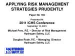 APPLYING RISK MANAGEMENT STRATEGIES PRUDENTLY
