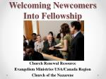 Welcoming Newcomers  Into  Fellowship