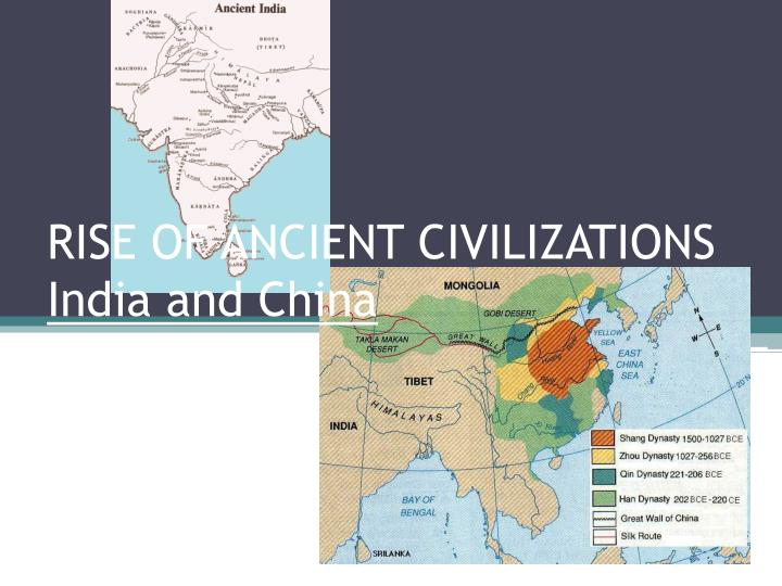 rise of ancient civilizations india and china n.