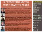 5 Presentations you won't want to miss!!