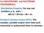 8.2 MULTIPLYING and FACTORING POLYNOMIALS:
