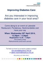 Improving Diabetes Care Are you interested in improving diabetes care in your local area?