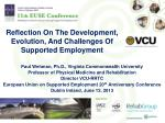 Reflection On The Development, Evolution, And Challenges Of Supported Employment