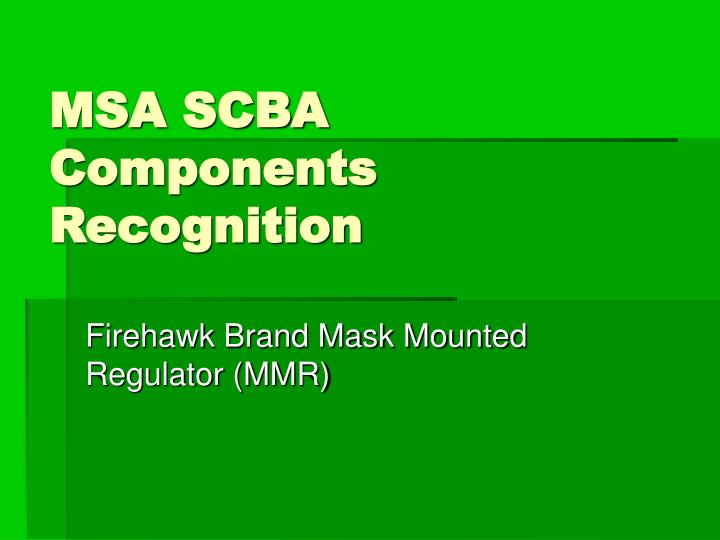 msa scba components recognition n.