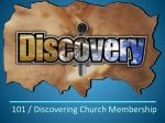 101 / Discovering Church Membership