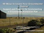 60 Ways to Leave Your Groundwater … Cleaner