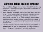 Warm Up: Initial Reading Response
