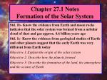 Chapter 27.1 Notes Formation of the Solar System