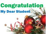 Congratulation My Dear Student