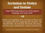 Invitation to Notice and Imitate