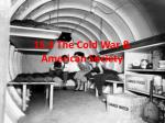 15.3 The Cold War & American Society