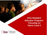 Ohio Resident Educator Program: Focusing on Years 3 and 4