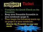Ticket Complete the Quick Check on the Preamble.