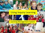 Using Inquiry Learning