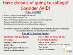 Have dreams of going to college? Consider AVID!