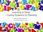 Learning to Read - Cueing Systems for Reading