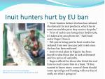 Inuit hunters hurt by EU ban