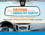 2013 Active Healthy Kids Canada Report Card on Physical Activity for Children and Youth