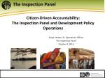 Citizen-Driven Accountability: The Inspection Panel and Development Policy Operations