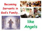 Becoming Servants in God's Family…