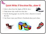 Quick Write: If the shoe fits…draw it!