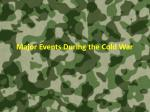 Major Events During the Cold War