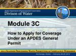 Module 3C How to Apply for Coverage Under an APDES General Permit