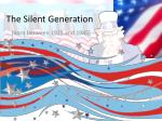 The Silent Generation