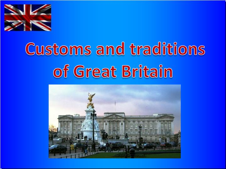 customs and traditions of great britain n.