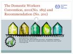 The  Domestic Workers  Convention, 2011(No. 189) and Recommendation (No. 201)